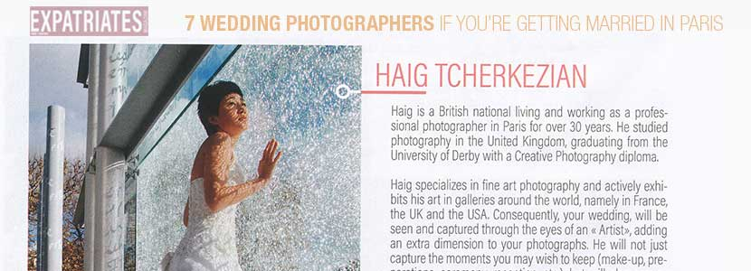 Article on - Haig Tcherkezian Wedding Photographer in Paris - in Expatriates Magazine